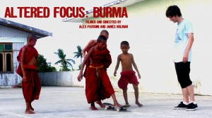 Altered Focus: Burma Out Now!
